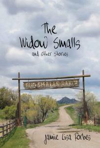 The-Widow-Smalls - WINNER HIGH PLAINS BOOK AWARDS 2015--short story category
